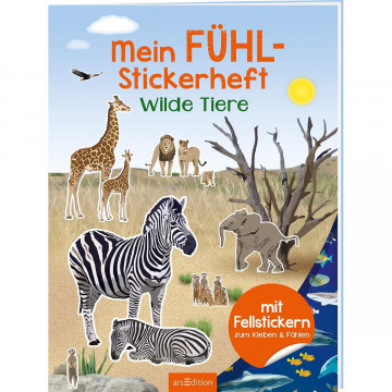Fühl-Stickerheft: Mein Fühl-Stickerheft - Wilde Tiere