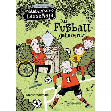 Detektivbüro LasseMaja 11 . Das Fußballgeheimnis