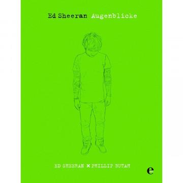 Ed Sheeran - Augenblicke