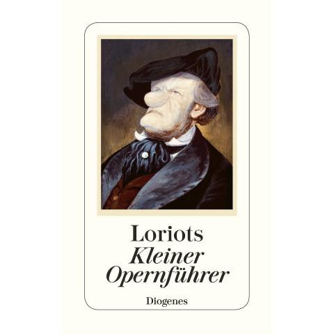 Loriots kleiner Opernführer