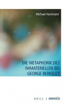 Die Metaphorik des Immateriellen bei George Berkeley