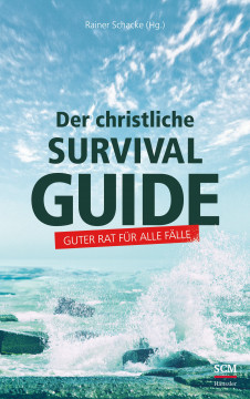 Der christliche Survival-Guide