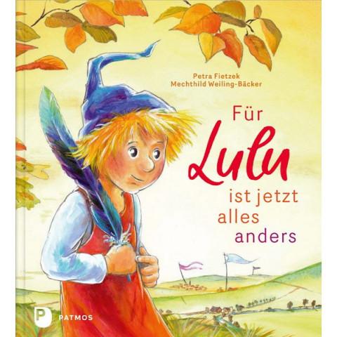 Für Lulu ist jetzt alles anders
