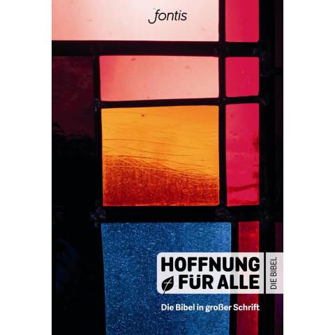 """Hoffnung für alle. Die Bibel - """"Großdruck-Edition"""""""
