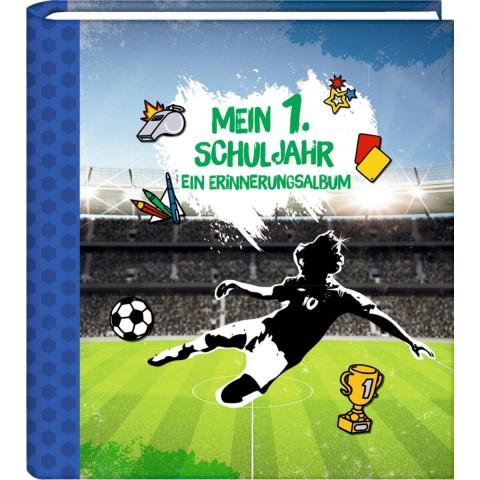 Eintragalbum - Fußball - Mein 1. Schuljahr