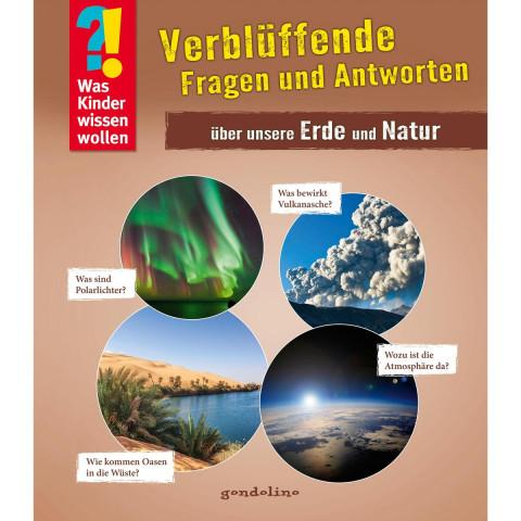 Verblüffende Fragen und Antworten über unsere Erde und Natur