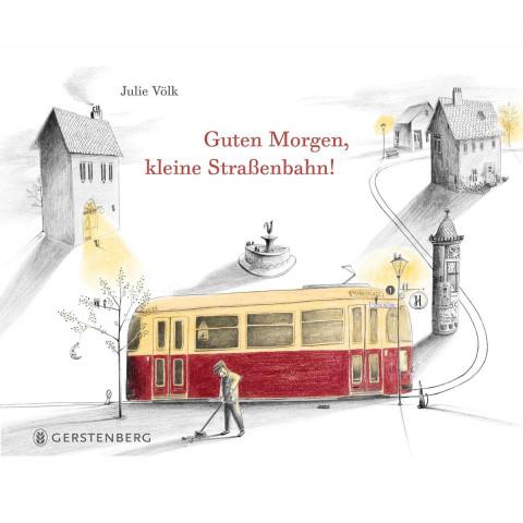 Guten Morgen, kleine Straßenbahn!
