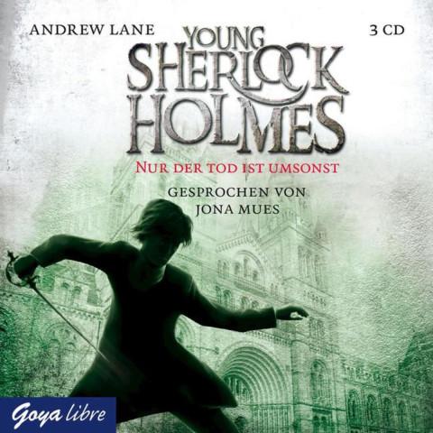 Young Sherlock Holmes 04. Nur der Tod ist umsonst