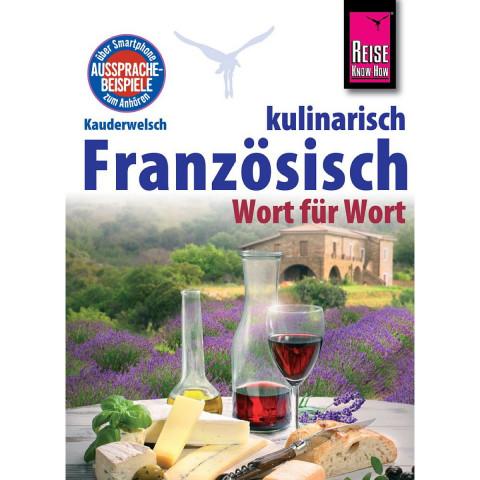 Reise Know-How Sprachführer Französisch kulinarisch - Wort für Wort