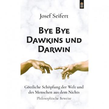 Bye Bye Dawkins und Darwin