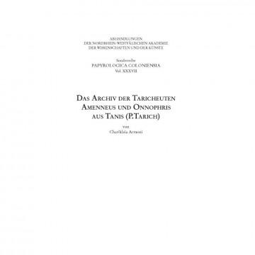 Das Archiv der Taricheuten Amenneus und Onnophris aus Tanis (P.Tarich)