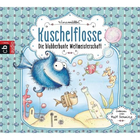 Kuschelflosse 02. Die blubberbunte Weltmeisterschaft