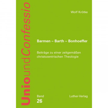 Barmen - Barth - Bonhoeffer