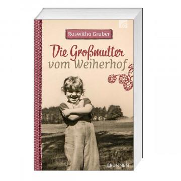 Die Großmutter vom Weiherhof