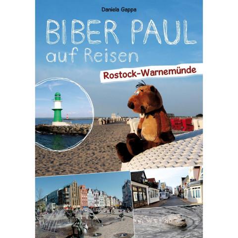Biber Paul auf Reisen: Rostock-Warnemünde