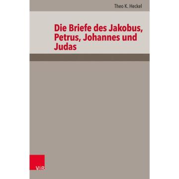 Die Briefe des Jakobus, Petrus, Johannes und Judas