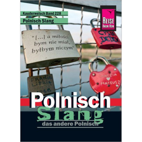 Reise Know-How Sprachführer Polnisch Slang - das andere Polnisch