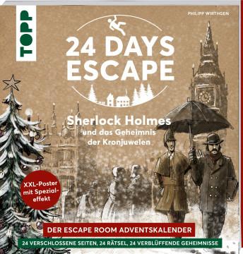 24 DAYS ESCAPE - Der Escape Room Adventskalender: Sherlock Holmes und das Geheimnis der Kronjuwelen.