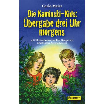 Die Kaminski-Kids: Übergabe drei Uhr morgens