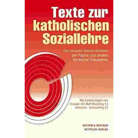 Texte zur katholischen Soziallehre - Das Standardwerk