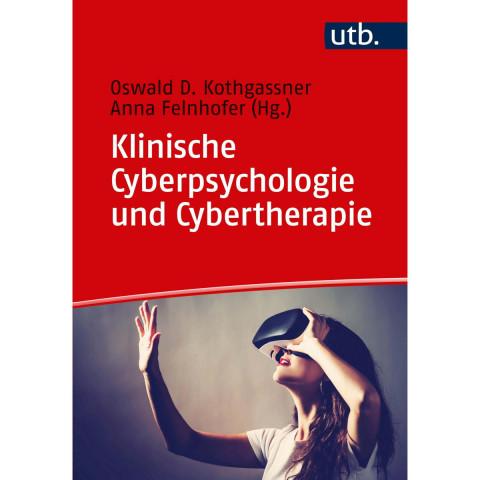 Klinische Cyberpsychologie und Cybertherapie