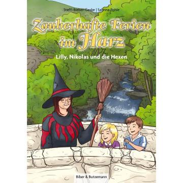 Zauberhafte Ferien im Harz - Lilly, Nikolas und die Hexen