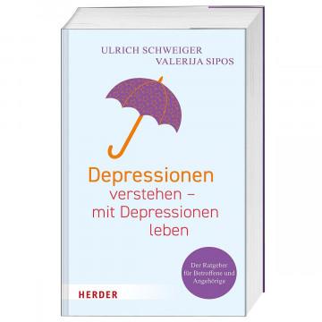 Depressionen verstehen - mit Depressionen leben
