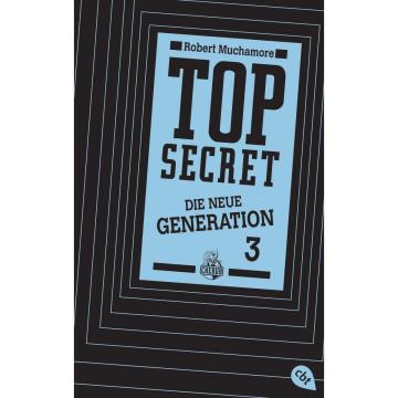 Top Secret. Die neue Generation 03. Die Rivalen