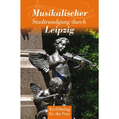 Musikalischer Spaziergang durch Leipzig