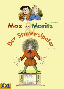 Max und Moritz / Der Struwwelpeter