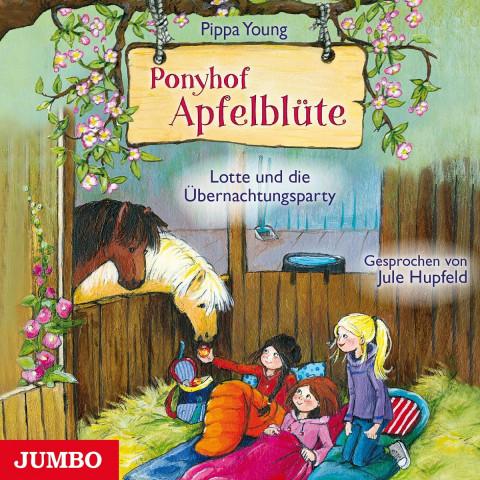 Ponyhof Apfelblüte. Lotte und die Übernachtungsparty