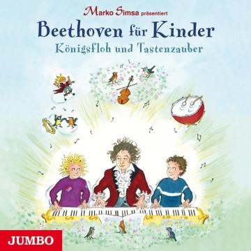 Marko Simsa präsentiert: Beethoven für Kinder. Königsfloh und Tastenzauber