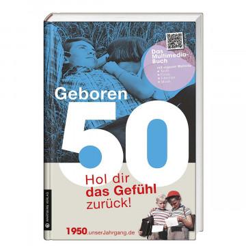 Jahrgangsbuch »Geboren 50«