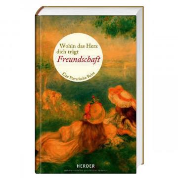 Wohin das Herz dich trägt - Freundschaft