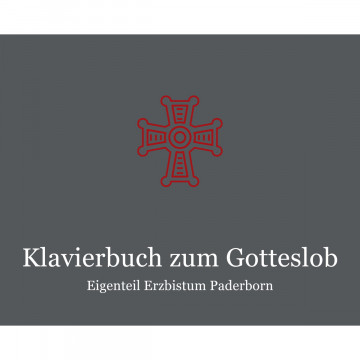 Klavierbuch zum Gotteslob - Eigenteil Erzbistum Paderborn
