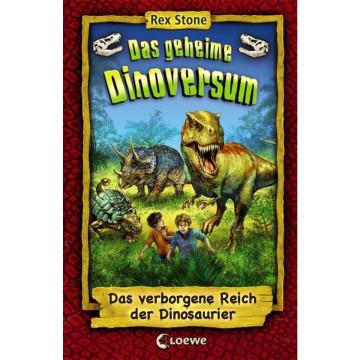 Das geheime Dinoversum - Das verborgene Reich der Dinosaurier