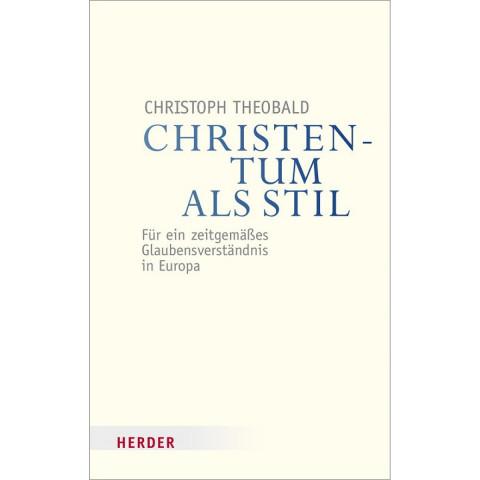 Christentum als Stil