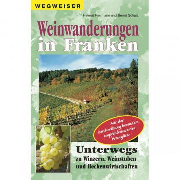 Weinwanderungen in Franken