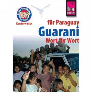 Reise Know-How Sprachführer Guarani für Paraguay - Wort für Wort