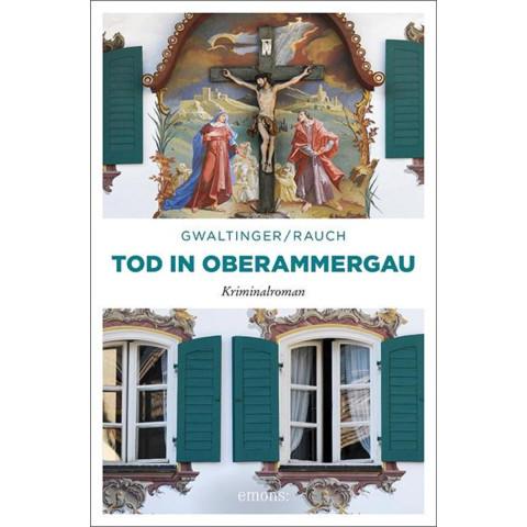 Tod in Oberammergau