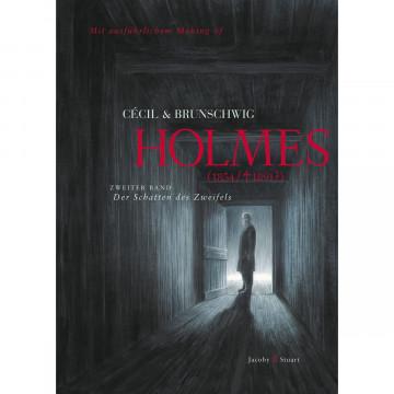 Holmes 02 (1854/gest. 1891?). Der Schatten des Zweifels