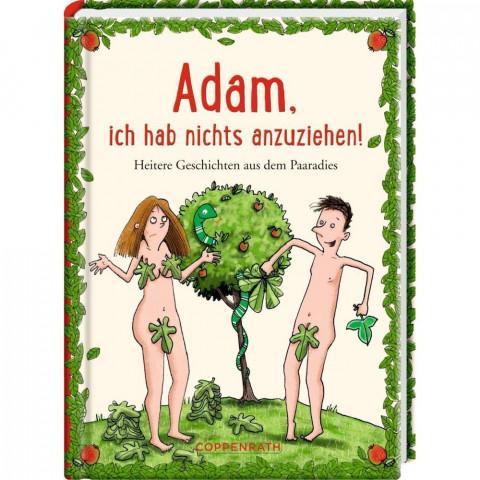 Adam, ich hab nichts anzuziehen!