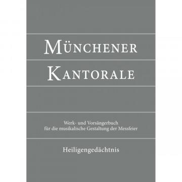 Münchener Kantorale: Heiligengedächtnis (Band H). Werkbuch
