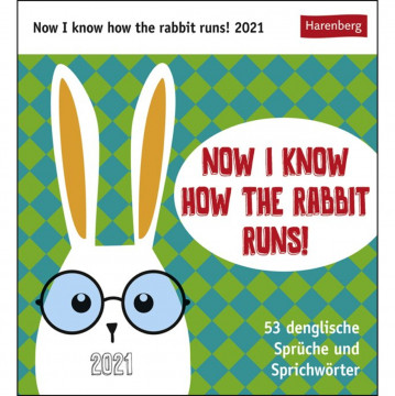 Now I know how the rabbit runs - Kalender 2021