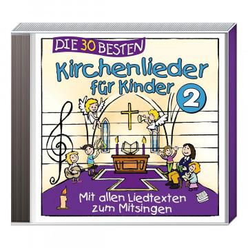 CD »Die 30 besten Kirchenlieder für Kinder 2«