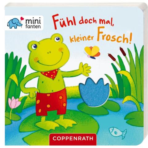 minifanten 15: Fühl doch mal, kleiner Frosch!