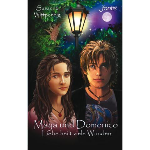 Maya und Domenico 09: Liebe heilt viele Wunden