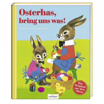 Osterhas', bring uns was!