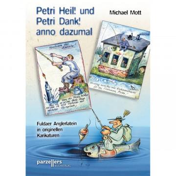 Petri Heil! und Petri Dank! anno dazumal
