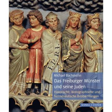 Das Freiburger Münster und seine Juden